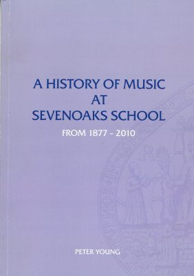 A History of Music at Sevenoaks School