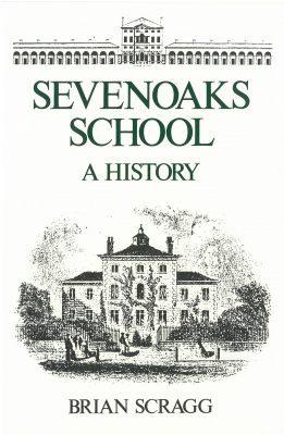 Sevenoaks School a History