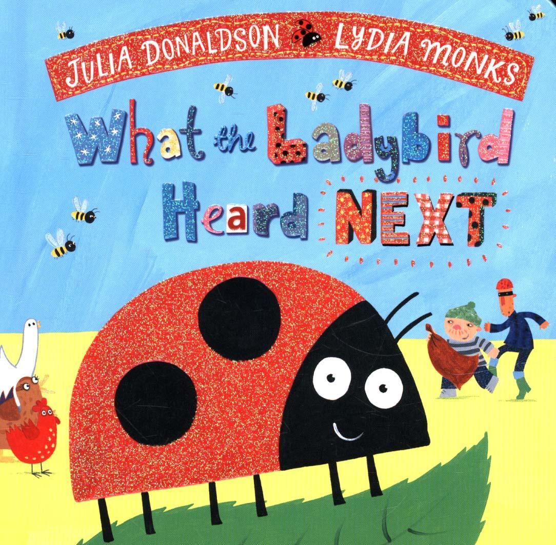 What the Ladybird Heard Next by Julia Donaldson | Sevenoaks Bookshop