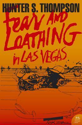 Fear & Loathing In Las Vegas by Hunter S. Thompson