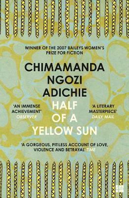 Half of a Yellow Sun by Chimamanda Ngoz Adichie