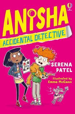 Anisha, Accidental Detective by Serena Patel