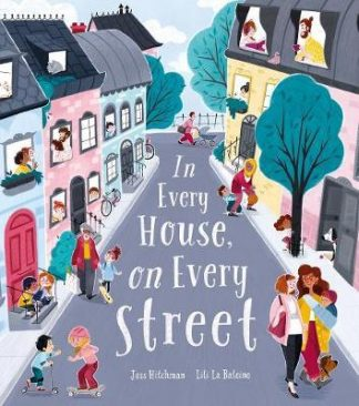 In Every House, on Every Street by Jess Hitchman