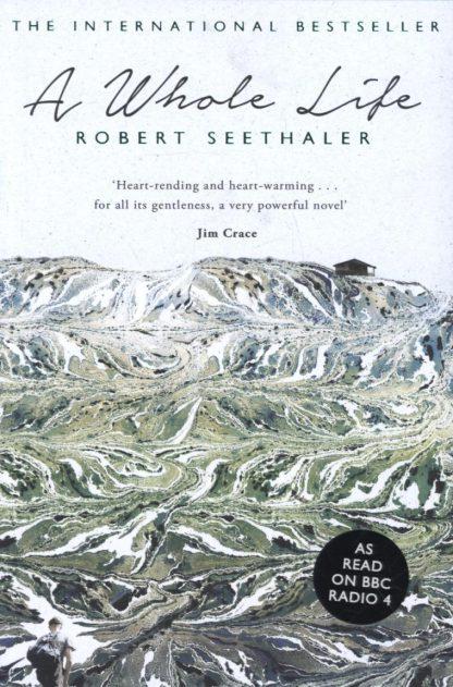 A Whole Life by Robert Seethaler
