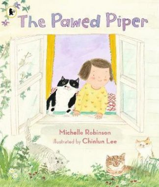 The Pawed Piper by Michelle Robinson