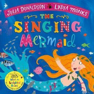 The Singing Mermaid by Julia Donaldson