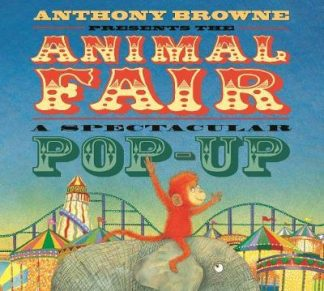 The Animal Fair by Anthony Browne