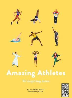 40 Inspiring Icons: Amazing Athletes by Jean-Michel Billioud