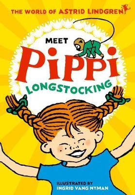 Meet Pippi Longstocking by Astrid Lindgren
