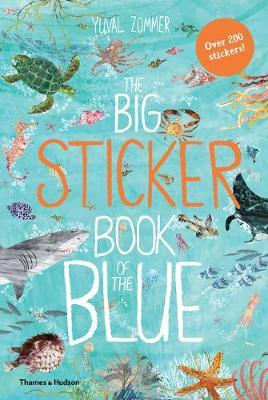 The Big Sticker Book of the Blue by Yuval Zommer