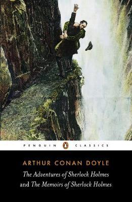 The Adventures of Sherlock Holmes and the Memoirs of Sherlock Holmes: AND The Me by Sir Arthur Cona Doyle