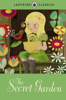 Ladybird Classics: The Secret Garden by