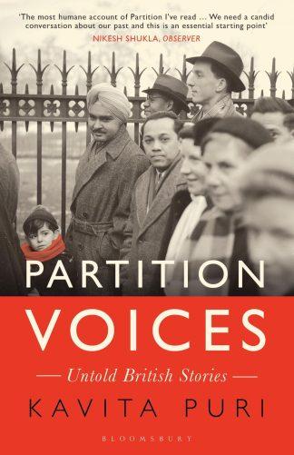 Partition Voices: Untold British Stories by Kavita Puri
