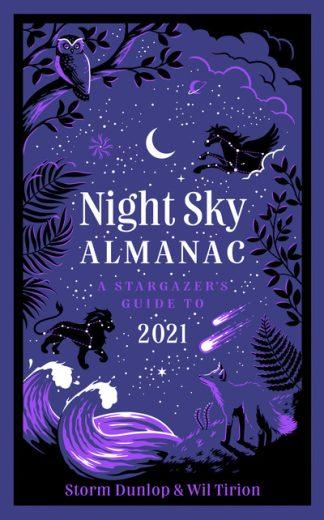 Night Sky Almanac 2021: A stargazer's guide by Observatory Gre Royal