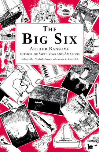 Big Six by Arthur Ransome
