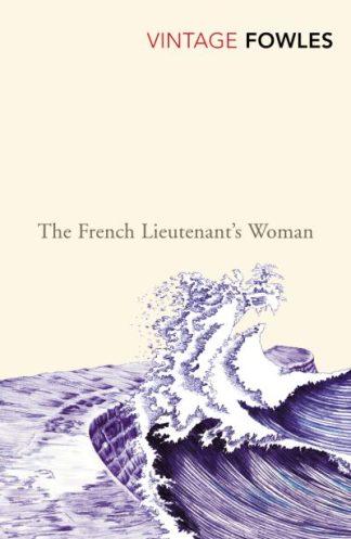 French Lieutenant's Woman by John Fowles