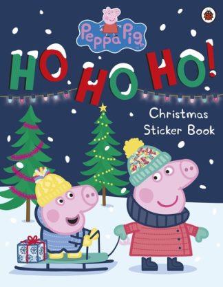 Peppa Pig: Ho Ho Ho! Christmas Sticker Book by Pig Peppa