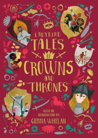 Ladybird Tales of Crowns and Thrones: With an Introduction From Gemma Whelan by Yvonne Battle-Felton
