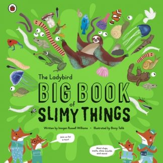 The Ladybird Big Book of Slimy Things by Williams, Imoge Russell
