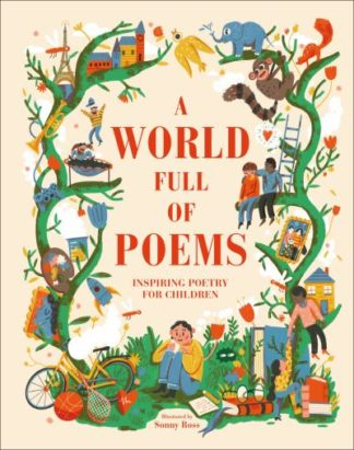 A World Full of Poems: Inspiring poetry for children by  DK