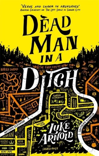 Dead Man in a Ditch by Luke Arnold