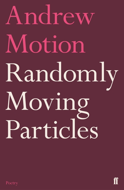 Randomly Moving Particles by Sir Andrew Motion