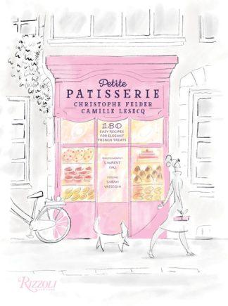 Petite Patisserie by Christophe Felder