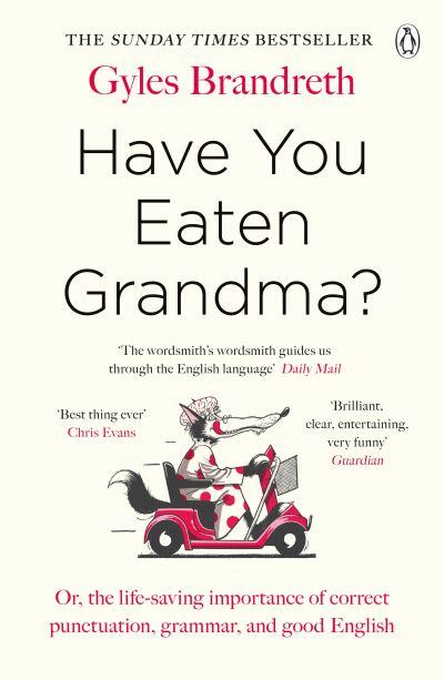 Have You Eaten Grandma? by Gyles Brandreth