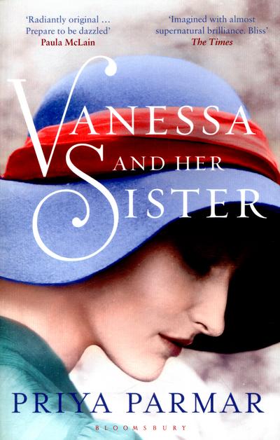 Vanessa and Her Sister by Priya Parmar