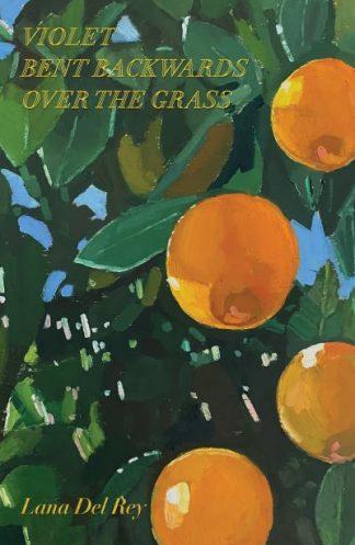 Violet Bent Backwards Over the Grass by Rey, Lana Del
