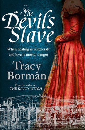 The Devil's Slave by Tracy Borman