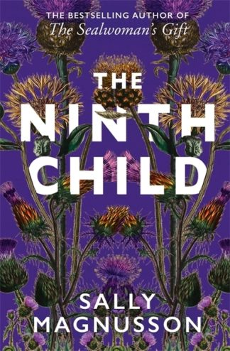 The Ninth Child: The new novel from the author of The Sealwoman's Gift by Sally Magnusson
