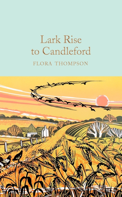 Lark Rise to Candleford by Flora Thompson