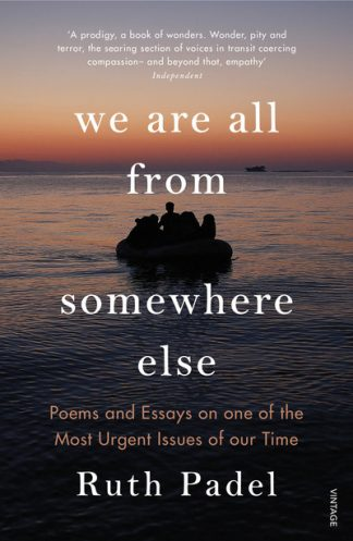 We Are All From Somewhere Else by Ruth Padel