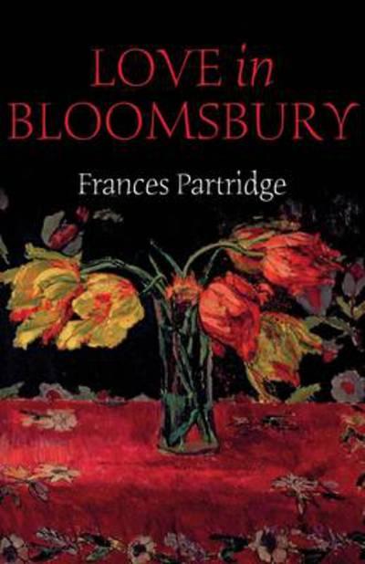 Love In Bloomsbury by Frances Partridge