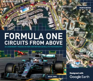 Formula One Circuits From Above: 26 Legendary Tracks in High-Definition Satellit by Bruce Jones