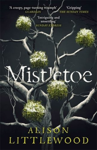 Mistletoe by Alison Littlewood