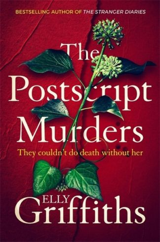 The Postscript Murders: a chilling mystery from the bestselling author of The St by Elly Griffiths