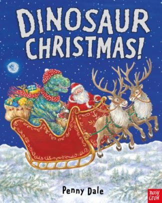 Dinosaur Christmas! by Penny Dale