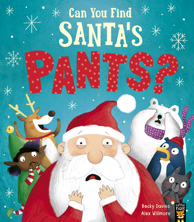 Can You Find Santa's Pants? by Becky Davies