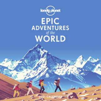 Epic Adventures Calendar 2021 by Lonely Planet