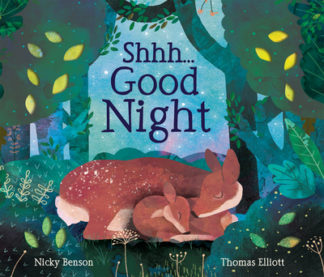 Shhh... Good Night by Nicky Benson