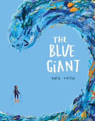 The Blue Giant by Katie Cottle