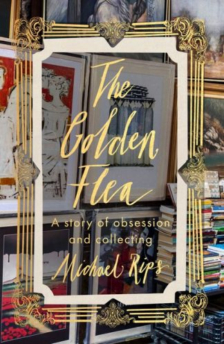 The Golden Flea by Michael Rips