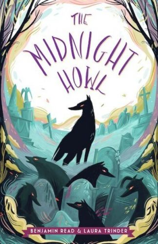 The Midnight Howl by Benjamin Read