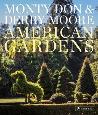 American Gardens by Monty Don