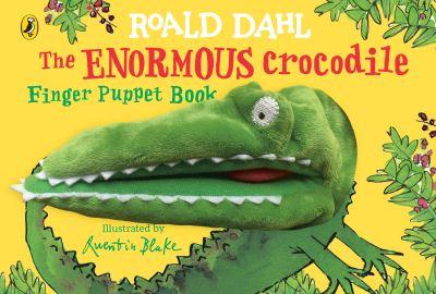 The Enormous Crocodile's Finger Puppet Book by Roald Dahl