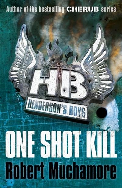 One Shot Kill (HB 6) by Robert Muchamore
