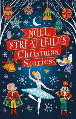 Noel Streatfeild's Christmas Stories by Noel Streatfeild