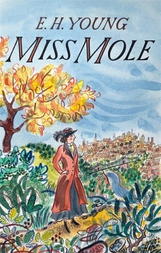 Miss Mole by E. H. Young